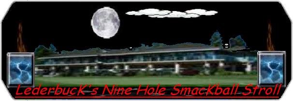LederbucK`s Nine Hole SmacKball Stroll logo